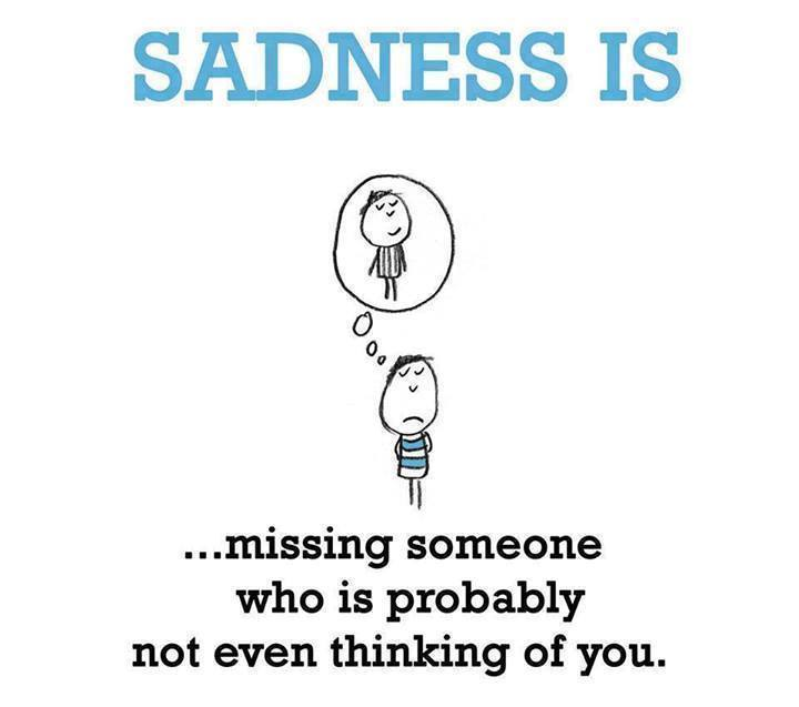 Sadness Is Missing Someone?