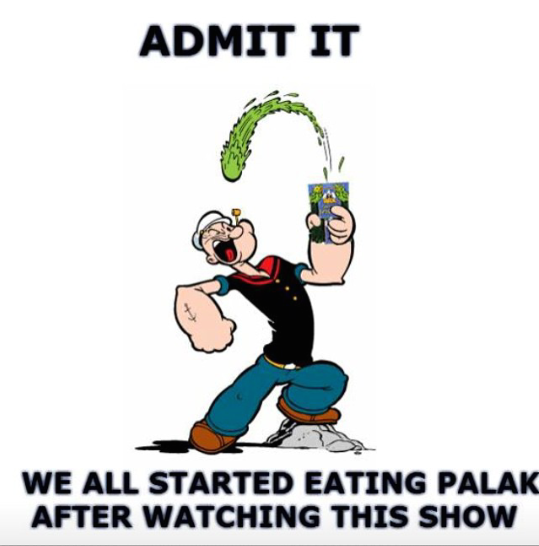 day after valentines memes - It was only Popeye who made kids eat spinach or palak