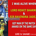 Sir Ravindra Jadeja & Lord Rohit Sharma gets MoM Award