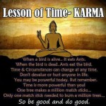 Believe in Karma