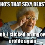 You never grow old until you feel you're a lovely sexy beast