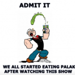 It was only Popeye who made kids eat spinach or palak