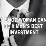 Behind every successful man there's a woman