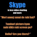 skype conversation – the fun part and the problems