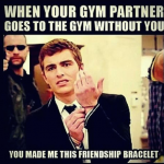 The feeling when your gym partner leaves you behind