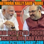 Modi turns to bure din gaye at Mathura rally