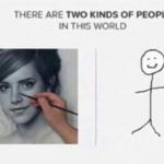 There are two kinds of artists in this world