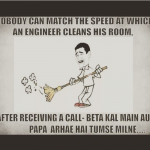 An engineer is the best cleaner – when somebody is arriving