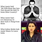 How Indian media changes everthing – Aamir Khan statement