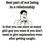 Best part of not being in a relationship