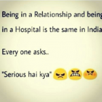 Relationship or hospital everyone asks – Serious hai kya