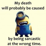 Being sarcastic at wrong times – funny image