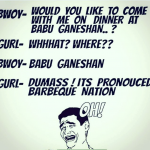 Barbeque nation or babuganeshan – funny image
