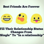 When your best friend is in a relationship – funny image