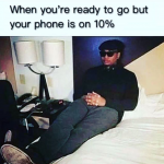 When your phone is 10% charged – funny whatsapp image