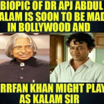 APJ Abdul Kalam and Irfan Khan two legends one biopic